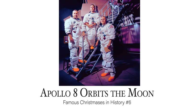 Apollo 8 Orbits the Moon: Famous Christmases in History #6