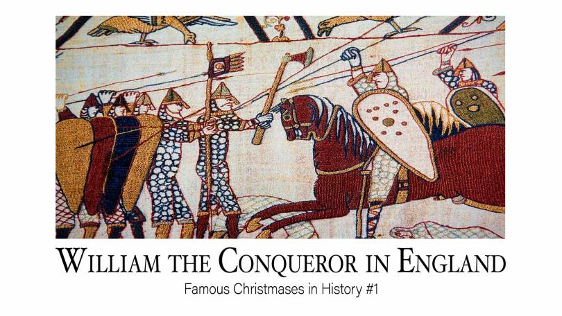 William the Conqueror in England: Famous Christmases in History #1