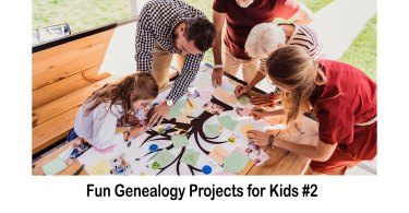 Fun Genealogy Projects for Kids #2