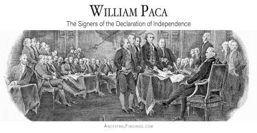 William Paca: The Signers of the Declaration of Independence