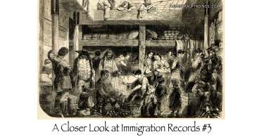 A Closer Look at Immigration Records #3