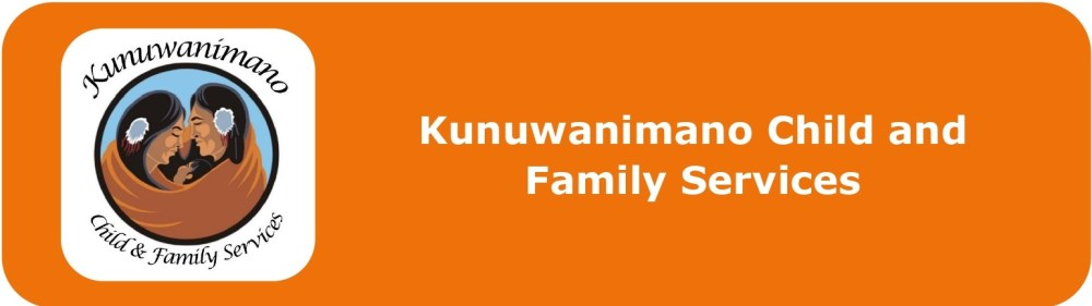 Kunuwanimano Child and Family Services  Click to visit this agency's website.