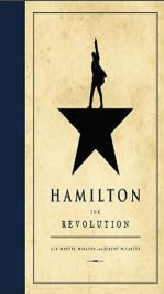 """Hamilton: The Revolution"" by Lin-Manuel Miranda and Jeremy McCarter Already released"