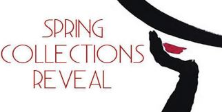 STRUT YOUR STUFF — Make sure to see the Spring Collections Reveal exhibit before April 16.