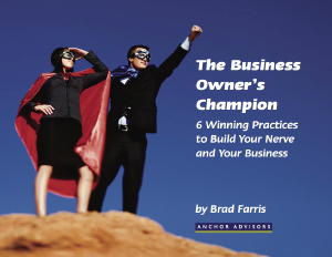 The Business Owner's Champion by Brad Farris