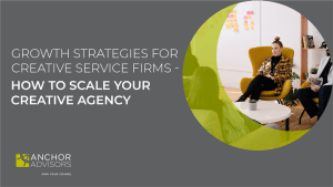 Your creative agency is stuck. Sales aren't growing. It's tough in an unpredictable world. Which is why you need to employ these growth strategies for professional services firms.