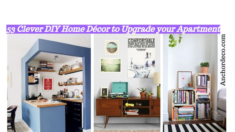 53 Clever DIY Home Décor to Upgrade your Apartment