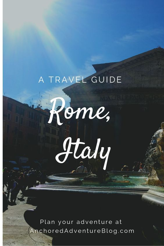 Planning a trip to Rome, Italy? Start here.