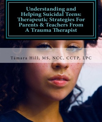Book: Understanding & Helping Suicidal Teens