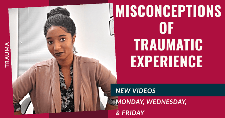 Misconceptions People May Hold About Trauma