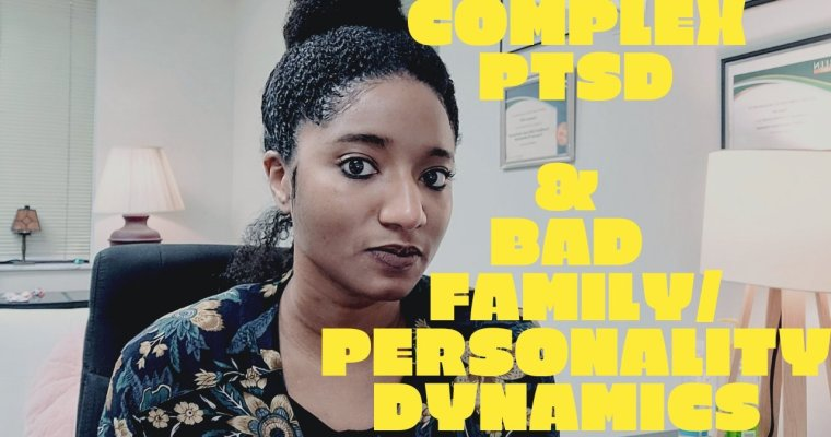 """Watch """"Complex PTSD In Family Dynamics 