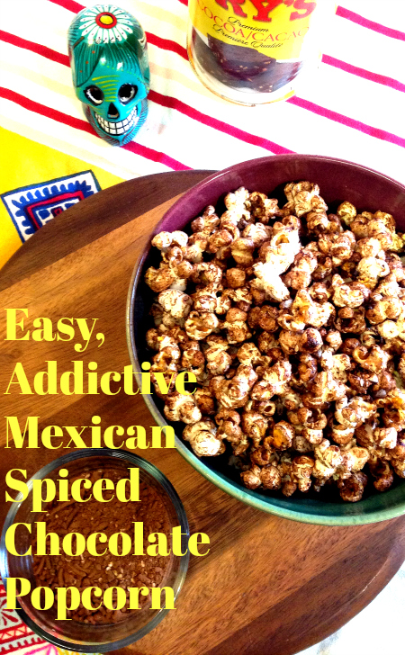 Easy, Addictive Mexican Spiced Chocolate Popcorn