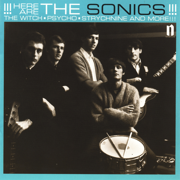 The Sonics – Here Are the Sonics (Album Review)