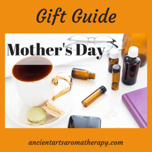 Aromatherapy Gifts Mother's Day