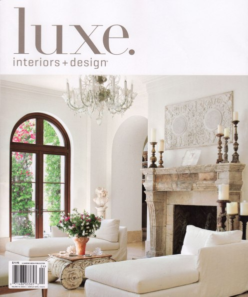 front cover of Luxe Interior + Design Magazine featuring an antique fireplace limestone mantle by Ancient Surfaces.