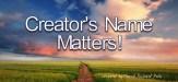 Creator's name matters!