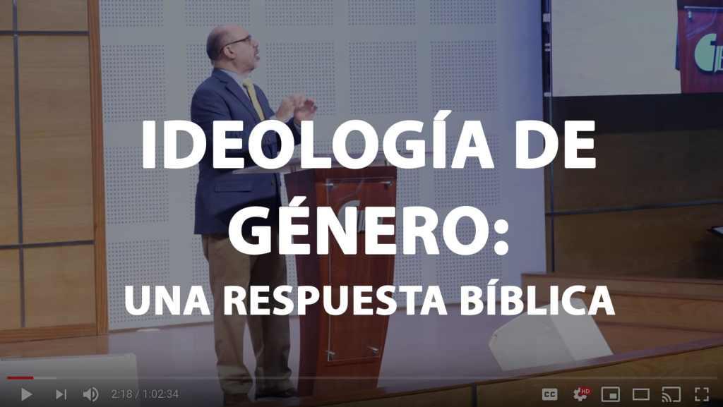 Ideología de Género- Una respuesta bíblica