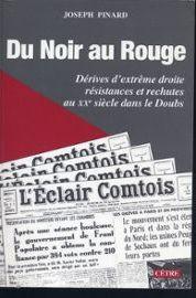 Pinard-Joseph-Du-Noir-Au-Rouge-Derives-D-extreme-Droite-Resistances-Et-Rechutes-Au-Xxe-Siecle-Dans-Le-Doubs-Livre-864921509_ML
