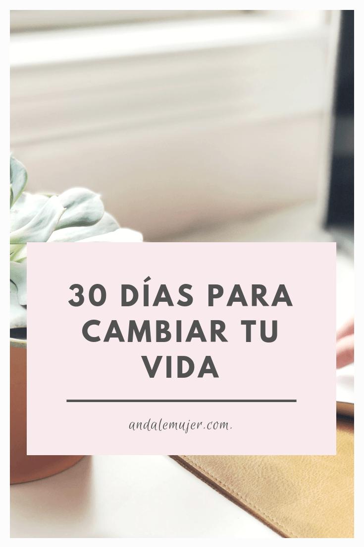 30 días para cambiar tu vida - ándale mujer