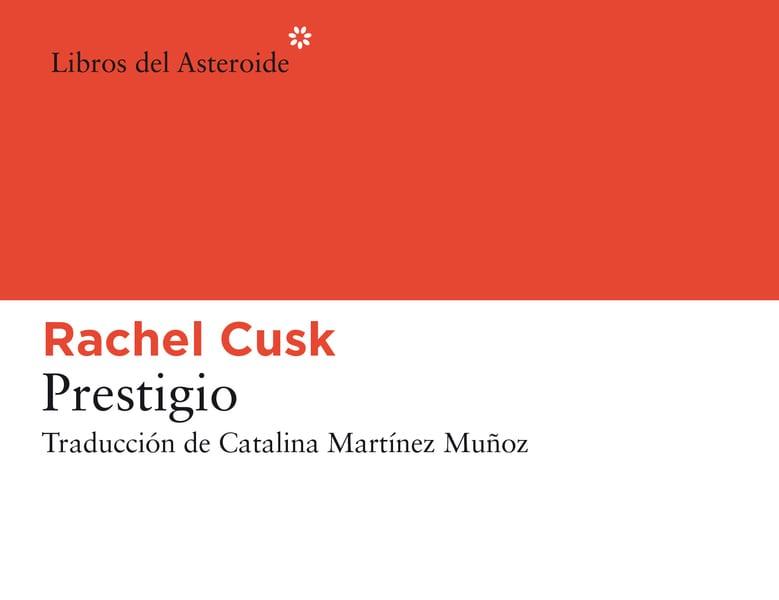 Portada prestigio Rachel Cusk1