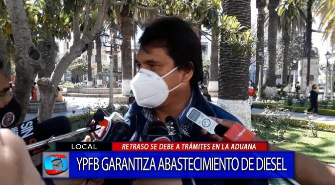 YPFB asegura que está garantizado abastecimiento de diésel para Tarija