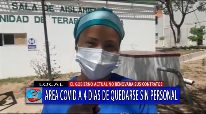 Personal del área covid en emergencia y a cuatro días de quedarse sin trabajo