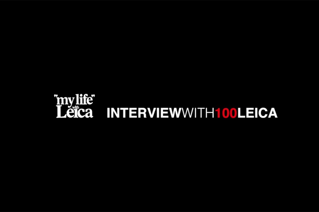 INTERVIEW WITH 100 LEICA