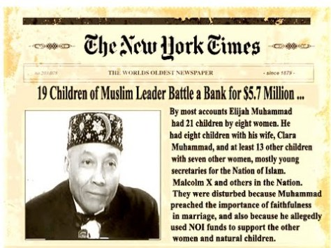 Elijah Muhammed was accused by the New York Times of having misappropriated $5.7m of donations and NOI funds to support his women and children.