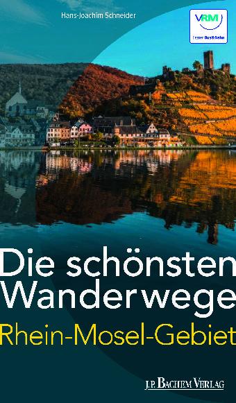 Wandern, Rhein, Mosel, Wanderbuch, Wanderführer, Fluss, Fähre, Sonne, Wein