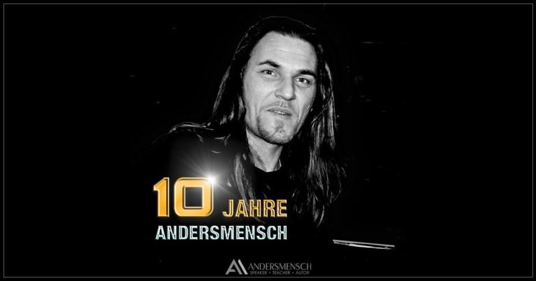 ANDERSMENSCH – 10 JAHRE ANDERSMENSCH