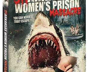 "Jim Wynorski's ""Sharkansas Women's Prison Massacre"" hits May 3, 2016 - DVD, BD, On-Demand and Digital 8"