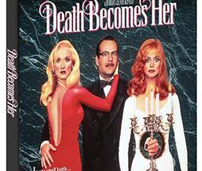 DEATH BECOMES HER Collector's Edition BD will finally hit home ent. shelves on April 26 19