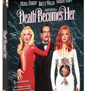 DEATH BECOMES HER Collector's Edition BD will finally hit home ent. shelves on April 26 27