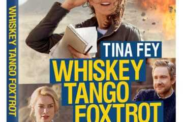 WHISKEY TANGO FOXTROT debuts on Blu-ray June 28th and on Digital HD June 14th 7