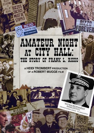 AMATEUR NIGHT AT CITY HALL: THE STORY OF FRANK L. RIZZO 1