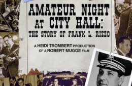 AMATEUR NIGHT AT CITY HALL: THE STORY OF FRANK L. RIZZO 11