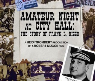 AMATEUR NIGHT AT CITY HALL: THE STORY OF FRANK L. RIZZO 38