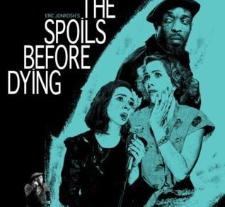 SPOILS BEFORE DYING, THE 12