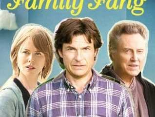 FAMILY FANG, THE 23