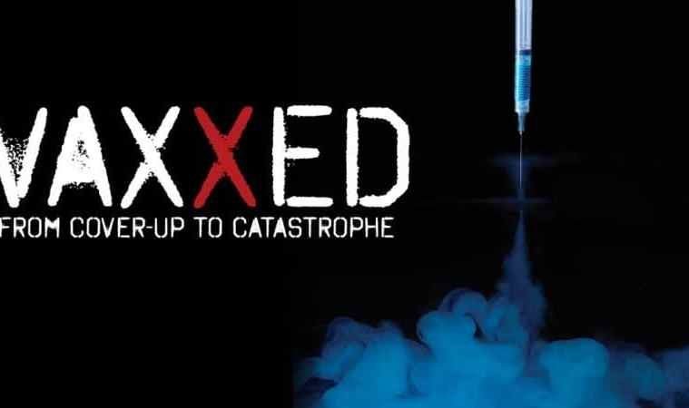 VAXXED: FROM COVER-UP TO CATASTROPHE 3