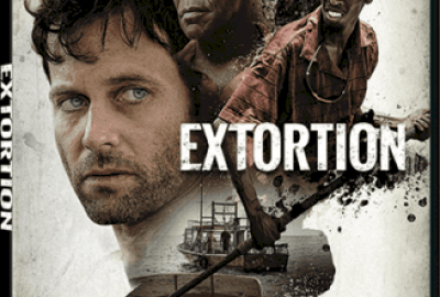 EXTORTION arrives on DVD, Digital HD and On Demand May 16 21