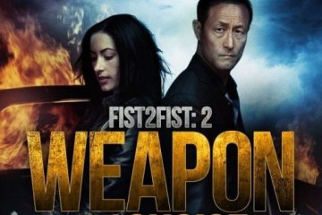 FIST 2 FIST 2: WEAPON OF CHOICE 15