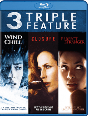 3 MOVIES TRIPLE FEATURE: WIND CHILL/CLOSURE/PERFECT STRANGER 1