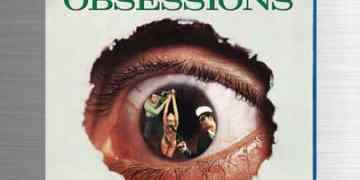 Obsessions - Blu-ray + DVD Combo Arrives From Cult Epics In May 5