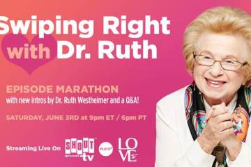 Dr. Ruth to Host Birthday Marathon June 3 with New Q&A 15