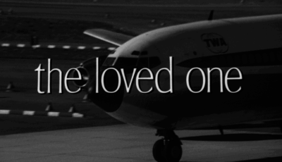 LOVED ONE, THE 10