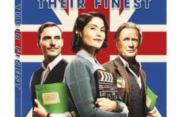 Their Finest arrives on Blu-ray™ (plus Digital HD) and DVD on July 11 14