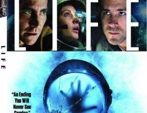 LIFE Starring Jake Gyllenhaal, Rebecca Ferguson & Ryan Reynolds Debuts on Digital June 2 and 4K Ultra HD, Blu-ray & DVD June 20 3