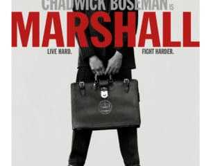 CHADWICK BOSEMAN GETS SUPREME IN NEW MARSHALL POSTER 7