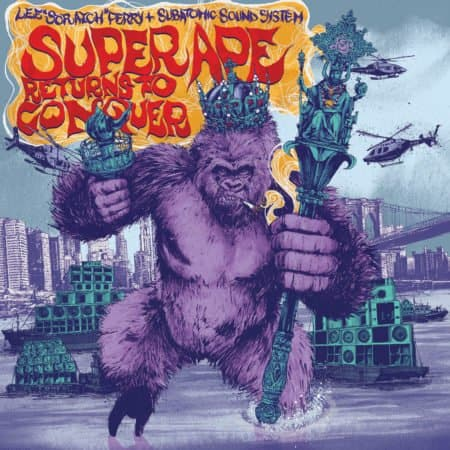 SUPER APE RETURNS TO CONQUER (LEE SCRATCH PERRY & SUBATOMIC SOUND SYSTEM) 1